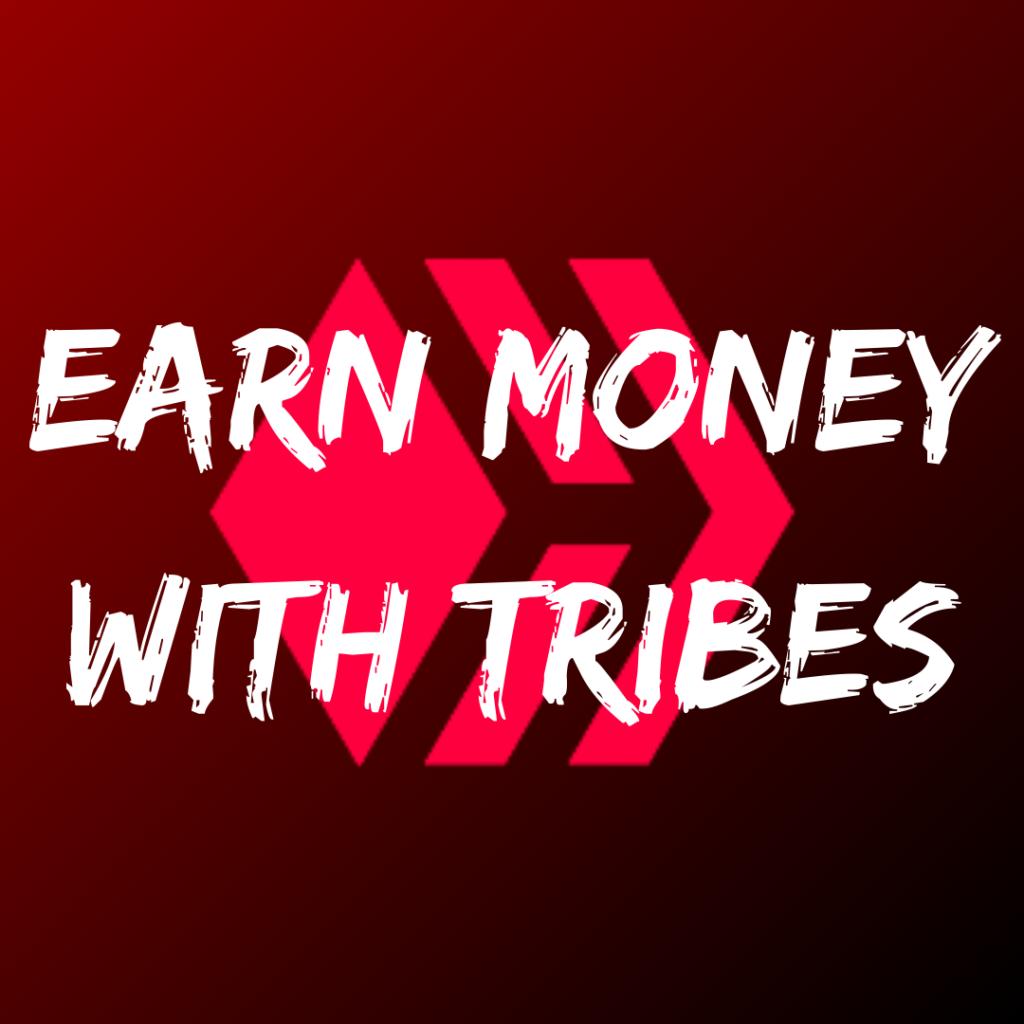 Wie Du mit Tribes auf Hive Geld verdienst
